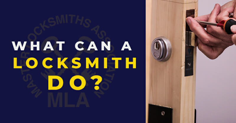 What can a locksmith do
