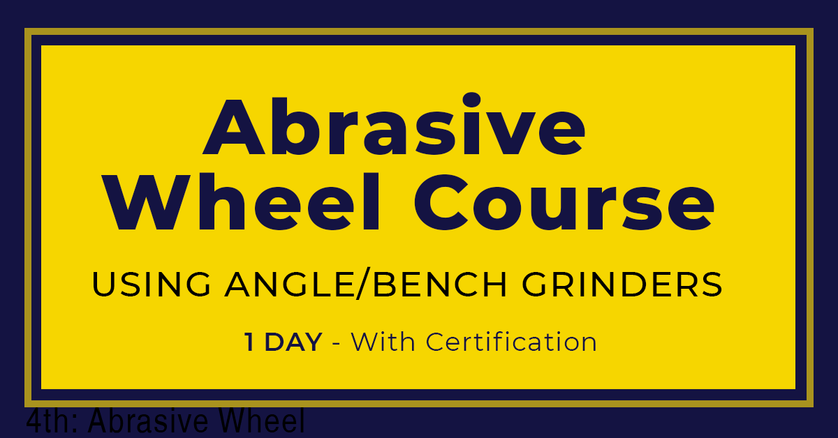 Abrasive Wheel Training Course – 1 Day Certification