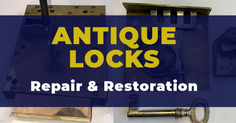 Antique Lock Repair and Restoration