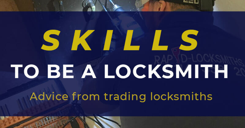 Skills needed to become a locksmith