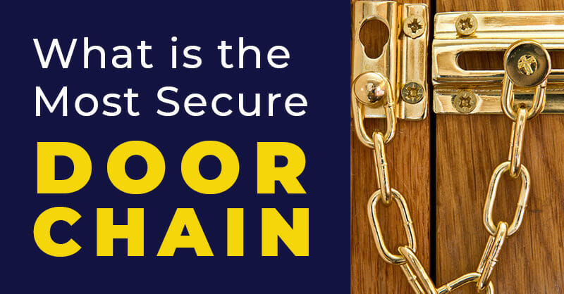 Most Secure Door Chain Guide