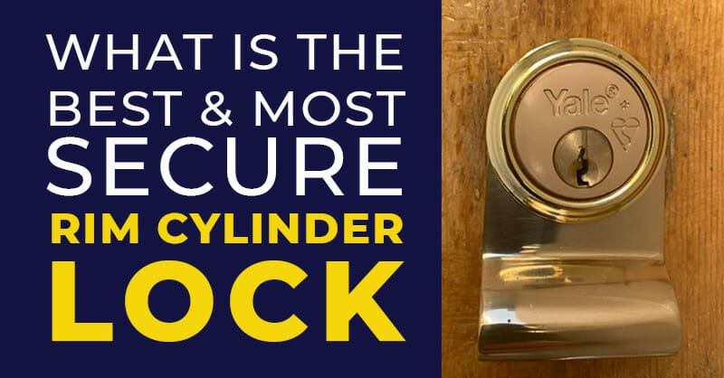 Rim Cylinder Locks - Best and Most Secure