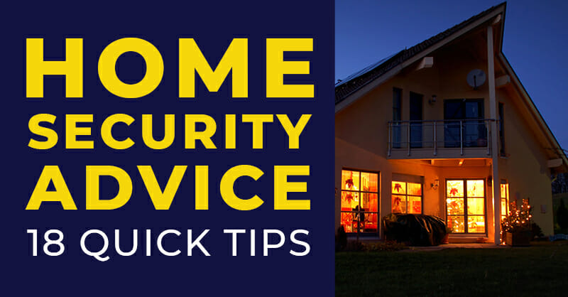 Home Security Advice and Tips