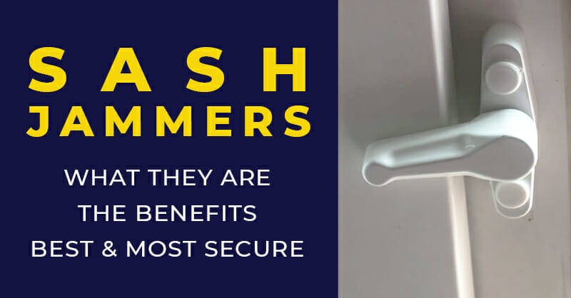 Sash Jammers - Extra Security for uPVC Doors and Windows