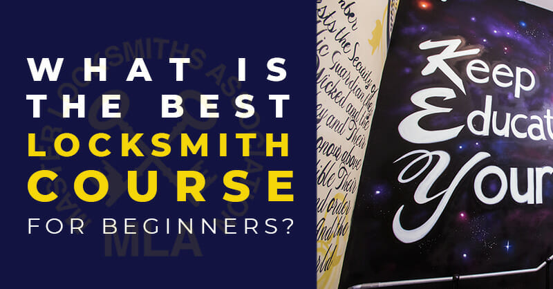 What is best locksmith course for a beginner