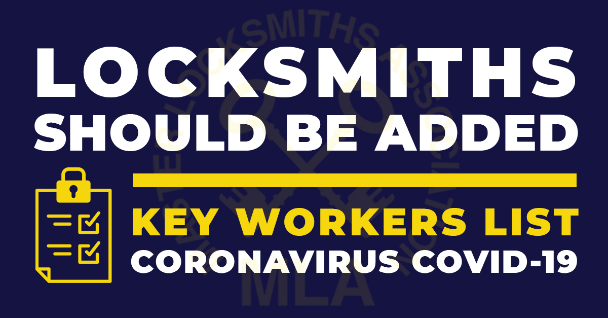 Locksmiths Should be Added to Key Workers List during Coronavirus COVID-19