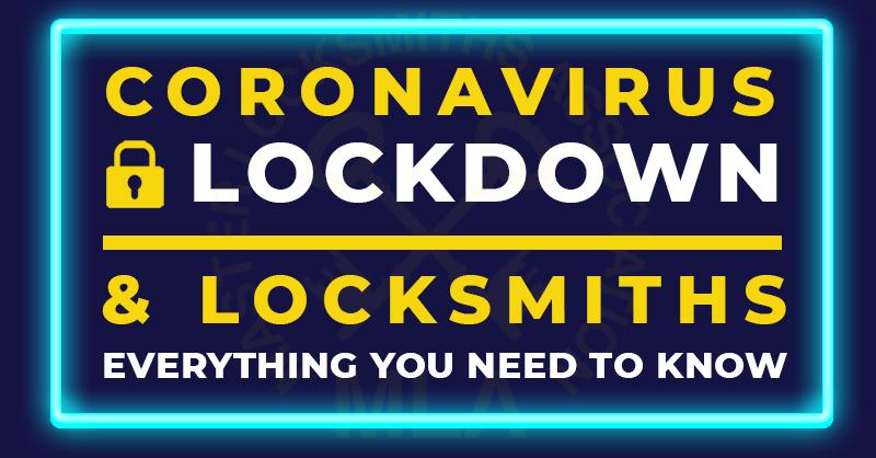 Coronavirus Lockdown & Hiring a Locksmith