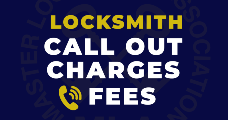 Locksmith Call Out Charges and Fees