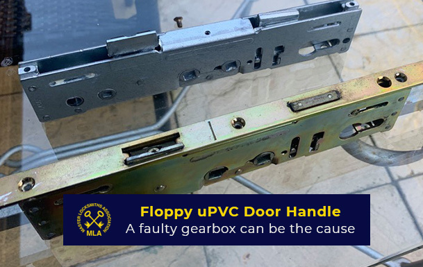 Floppy uPVC door handle - Gearbox Faulty