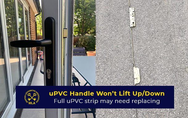 uPVC Door Hande Wont Lift Up or Down - Replacement Multipoint Locking Strip
