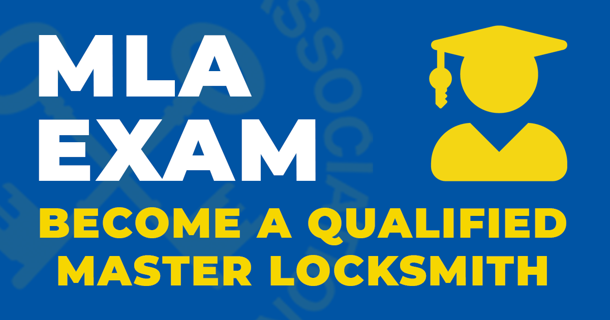 MLA Exam - Become a Qualified Master Locksmith