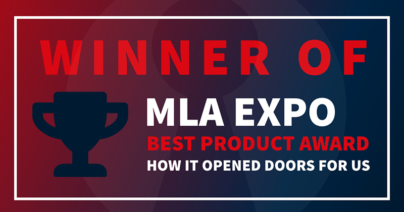 MLA Expo Best Product Award Winners –  How it opened doors forus